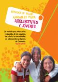 Servicios de salud amigables para adolescentes y jóvenes, con