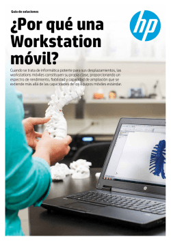 ¿Por qué una Workstation móvil? - Hewlett Packard