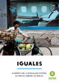 Iguales: Acabemos con la desigualdad extrema. Es hora de cambiar