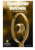 Cómo escribir para radio - Universidad Sergio Arboleda