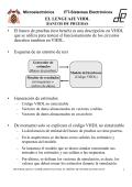 EL LENGUAJE VHDL • El banco de pruebas (test bench) es una