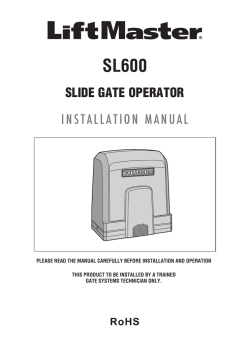 01-37184 SL600 Slide Gate Operator Installation Manual - LiftMaster