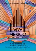 LE RENDEZ~VOUS DU CINÉMA MEXICAIN - Viva Mexico