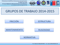DIA/DAY 4 - Grupos de Trabajo 2014-2015, Presented by - ICAO