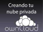 Creando tu nubre privada con ownCloud - Jesús Amieiro