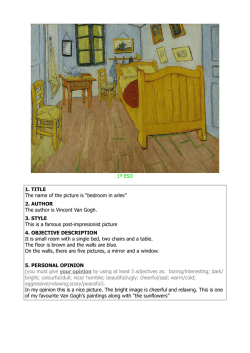 "1º ESO 1. TITLE The name of the picture is ""bedroom in arles"" 2"