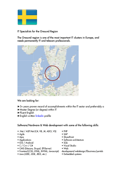 IT Specialists for the Oresund Region The Oresund region is one of