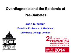 Overdiagnosis and the Epidemic of Pre-Diabetes - Preventing