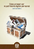 Libro: Cómo preservar mi patrimonio digital personal