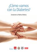 ¿Cómo vamos con la Diabetes? - Fundación Idea