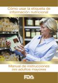 Cómo usar la etiqueta de información nutricional