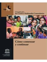 Cómo comenzar y continuar: una guía para los Centros Multimedia