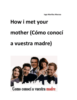 How i met your mother (Cómo conocí a vuestra madre) - progratele