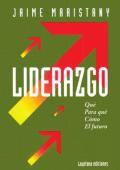 Liderazgo - Qué / Para qué / Cómo / El futuro - COHEP Consejo