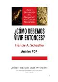 ¿CÓMO DEBEMOS VIVIR ENTONCES? - Iglesia Reformada