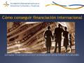 Cómo conseguir financiación internacional