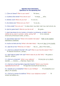 Spanish Intro Final Exam Questions for the Speaking Part 1. ¿Cómo