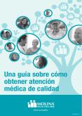 Una guía sobre cómo obtener atención médica de calidad - Molina