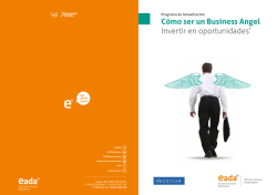 Cómo ser un Business Angel Invertir en oportunidades - Eada