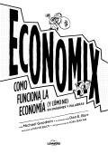 COMO FUNCIONA LA (Y CÓMO NO) ECONOMÍA - PlanetadeLibros