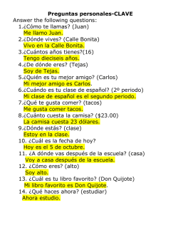 Preguntas personales-CLAVE Answer the following questions: 1