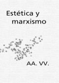 Estética y marxismo - Daniel Largo