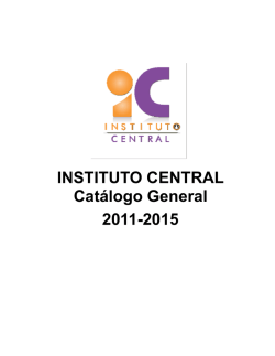 INSTITUTO CENTRAL Catálogo General 2011-2015
