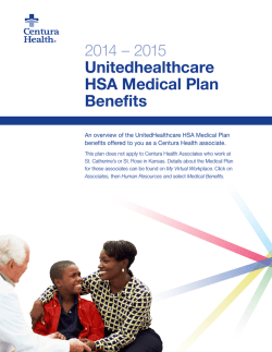 2014 – 2015 Unitedhealthcare HSA Medical Plan Benefits