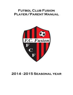 Futbol Club Fusion Player/Parent Manual 2014