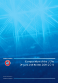 Composition of the UEFA Organs and Bodies 2011-2015
