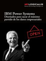 IBM Power Systems. Diseñados para sacar el máximo - Logicalis