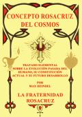 Concepto Rosacruz Del Cosmos - Ashram De Enseñanzas Para El