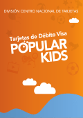 Folleto Explicativo VISA Débito Popular Kids
