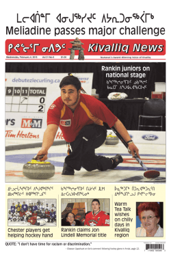 Delivery of Kivalliq News was not possible this week. You can USE