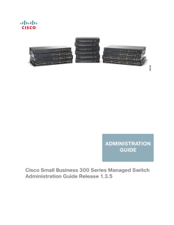 Cisco Small Business 300 Series Managed Switches Administration