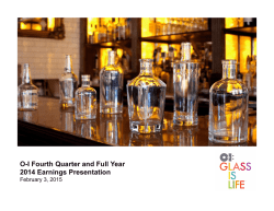 O-I Fourth Quarter and Full Year 2014 Earnings Presentation