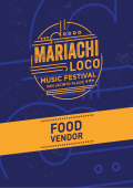 Food Vendor - Mariachi Loco Music Festival