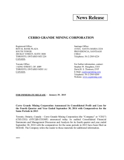 Cerro Grande Mining Corporation Announced 4th Quarter