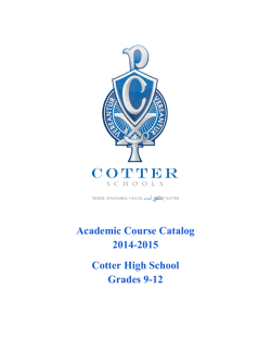 Academic Course Catalog 2014-2015 Cotter High