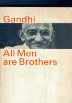 All men are brothers: life and thoughts of