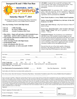 Inaugural 5k and 1 Mile Fun Run Saturday March 7 , 2015
