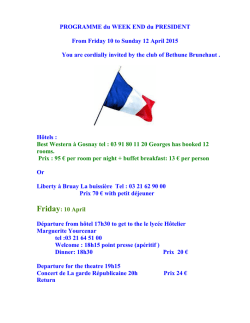 PROGRAMME du WEEK END du PRESIDENT From Friday 10 to