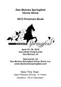 Des Moines Springfest Horse Show 2015 Premium Book New This