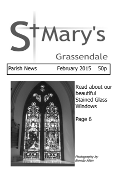Parish News February 2015 50p Read about our beautiful Stained