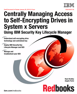 Centrally Managing Drive Encryption Keys for IBM