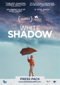 White Shadow Film