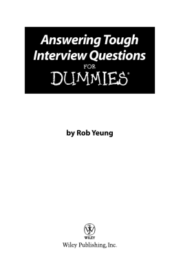 Answering Tough Interview Questions DUMmIES‰