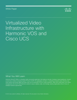 Virtualized Video Infrastructure with Harmonic VOS and Cisco UCS