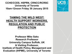 taming the wild west: health support workers, regulation and