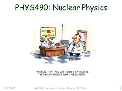 PHYS490: Nuclear Physics